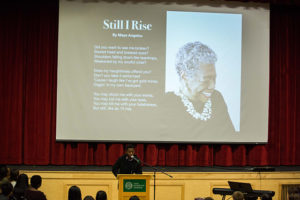 "Maya Angelou's poem ""Still I Rise"" brought new meaning to this year's theme Rise Up."
