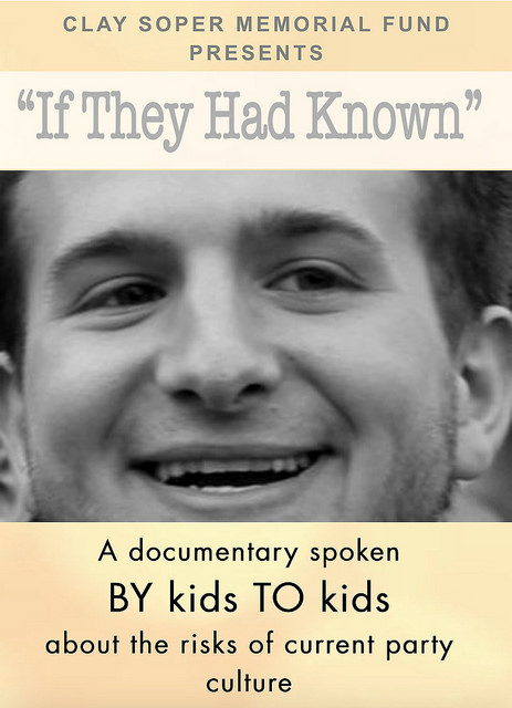 """If They Had Known"" is a documentary movie by kids for kids about the current teen party culture and risks."